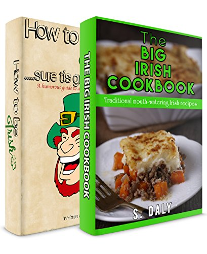IRISH: How To Be Irish + The Big Irish Cookbook by S Daly