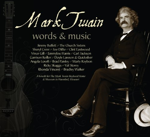 Mark Twain: Words & Music ()