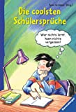 img - for Die coolsten Sch lerspr che. ( Ab 10 J.). book / textbook / text book