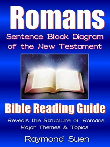 romans sentence block diagram themes & structure as a bible Diagram of the Bible Books romans sentence block diagram themes & structure as a bible study reading guide
