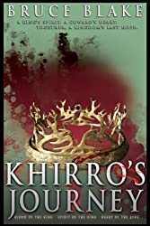Khirro's Journey: The Complete Trilogy