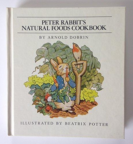 Peter Rabbit's Natural Foods Cookbook
