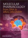 Molecular Pharmacology : From DNA to Drug Design, Mills, Chris Lloyd and Darlison, Mark G., 0470684437