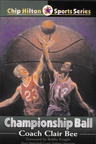 Championship Ball (CHIP HILTON SPORTS SERIES)