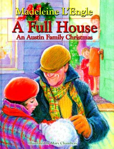 A Full House: An Austin Family Christmas