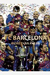 FC Barcelona: More than a Club (World Soccer Legends) Hardcover