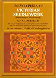 Encyclopedia of Victorian Needlework, S. F. Caulfeild and Blanche Saward, 0486228010
