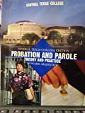 Probation and Parole Theory and Practice (Central Texas College Edition) 9780536153692