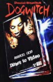 1: Dogwitch: Direct To Video