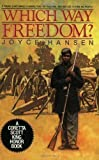 Front cover for the book Which Way Freedom? by Joyce Hansen