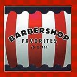 Barbershop Favorites