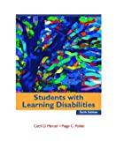 Students with Learning Disabilities, Cecil D. Mercer and Paige C. Pullen, 0131115391