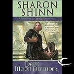 Dark Moon Defender: The Twelve Houses, Book 3 | Sharon Shinn