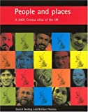 People and Places, Daniel Dorling and Bethan Thomas, 1861345550