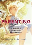 Parenting, a Sacred Task, Karuna Fedorschak, 1890772305