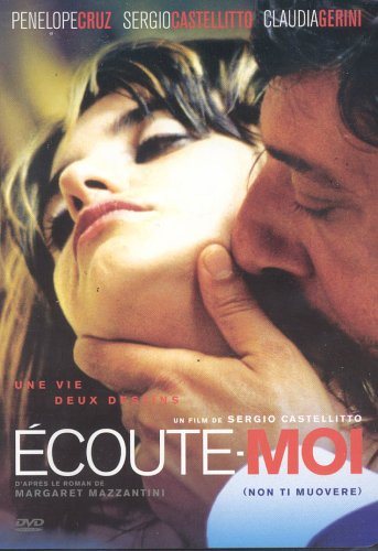 Ecoute-Moi / Non Ti Muovere/ Don't Move (Orignal Italian with French Dubbed Version and English Subtitles)