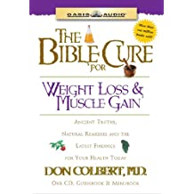 Bible Cure For Weight Loss & Muscle Gain
