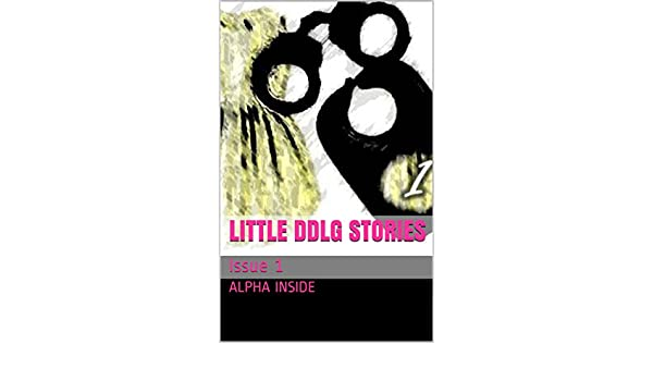 Little DDlg Stories: Issue 1 - Kindle edition by Alpha