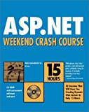 img - for ASP.NET Weekend Crash Course book / textbook / text book