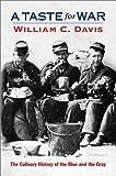 A Taste for War, William C. Davis, 0811700186