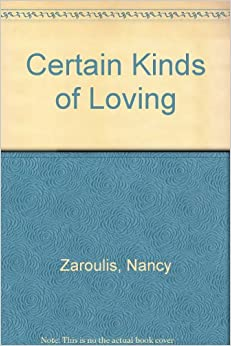 Book Certain Kinds of Loving