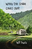 Book Cover for When the Shade Comes Over