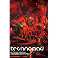 Technomad: Global Raving Countercultures (Studies in Popular Music, Band 3)