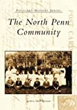 img - for The North Penn Community (PA) (Postcard History Series) book / textbook / text book
