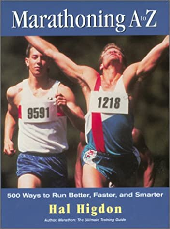 Marathoning A to Z: 500 Ways to Run Better, Faster, and Smarter Download Epub Free