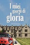 I Miei Giorni Di Gloria, Javier Viera, 1492118184