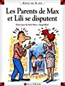 Les parents de Max et Lili se disputent par Saint-Mars