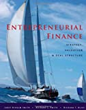 img - for Entrepreneurial Finance: Strategy, Valuation, and Deal Structure book / textbook / text book