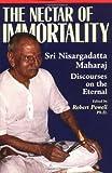 Nectar of Immortality, Sri Nisargadatta Maharaja, 1884997139