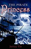 The Pirate Princess, Janice Vis, 1897373759