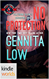 Special Forces: Operation Alpha: No Protection (Kindle Worlds Novella)