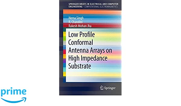 Low Profile Conformal Antenna Arrays on High Impedance Substrate