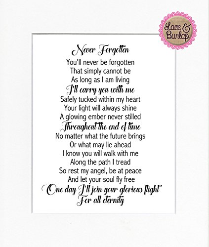 Heart Poem Mat - 8x10 UNFRAMED PRINT Never Forgotten / Print Sign UNFRAMED / Quote Poem Memorial Remembrance Wedding or Home Sign In Loving Memory Wall Décor