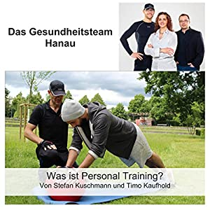 Was ist Personal Training? Hörbuch