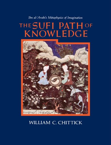 The-Sufi-Path-of-Knowledge-Ibn-Al-Arabis-Metaphysics-of-Imagination