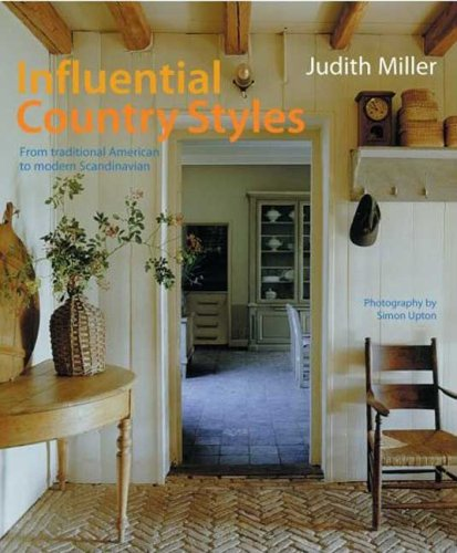 Influential Country Styles: From Traditional American to Rustic French and Modern Scandinavian-The Complete Guide pdf