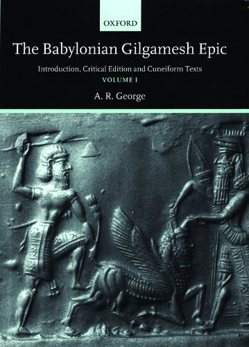 The Babylonian Gilgamesh Epic: Introduction, Critical Edition and Cuneiform Texts 2 Volumes by Oxford University Press
