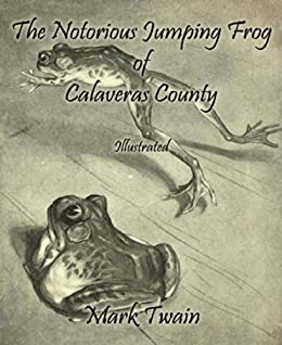 the celebrated jumping frog of calaveras The celebrated jumping frog of calaveras county in compliance with the request of a friend of mine, who wrote me from the east, i called on good-natured, garrulous old simon wheeler, and inquired after my friend's friend, leonidas w smiley, as requested to do, and i hereunto append the result.