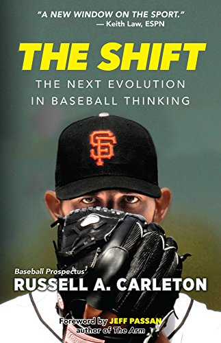 The Shift: The Next Evolution in Baseball Thinking cover
