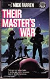 Their Master's War, Mick Farren, 0345345541