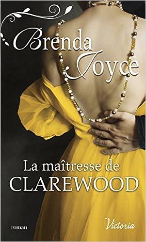 Tome 7 : La maîtresse de Clarewood de Brenda Joyce 518HgerN9fL._SX299_BO1,204,203,200_
