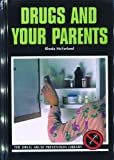 Drugs and Your Parents, Rhoda McFarland, 0823926036