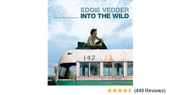 Eddie Vedder Into The Wild Lyrics