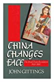 China Changes Face, John Gittings, 0192158872