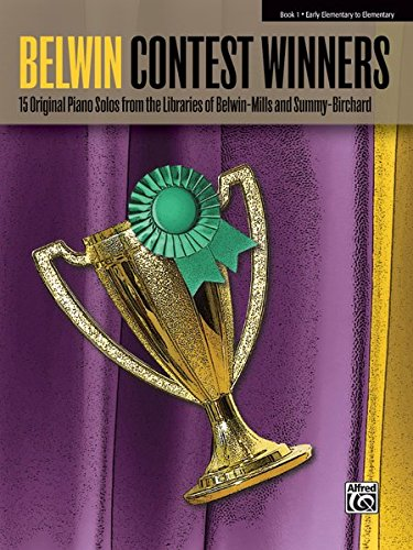 (Favorite Contest Winners -- Summy-Birchard & Belwin, Bk 1: 15 Original Piano Solos from the Libraries of Belwin-Mills and Summy-Birchard (Belwin Contest Winners))