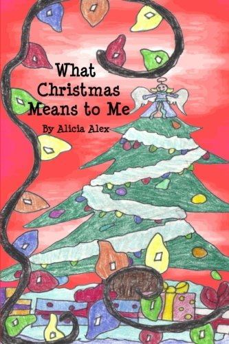 What Christmas Means to Me What Christmas Means To Me Poem